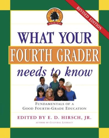 9780385497206: What Your Fourth Grader Needs to Know: Fundamentals of a Good Fourth-Grade Education