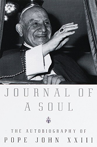 9780385497541: Journal of a Soul: The Autobiography of Pope John XXIII