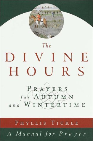 9780385497572: The Divine Hours, Volume II: Prayers for Autumn and Wintertime (Divine Hours) (v. 2)