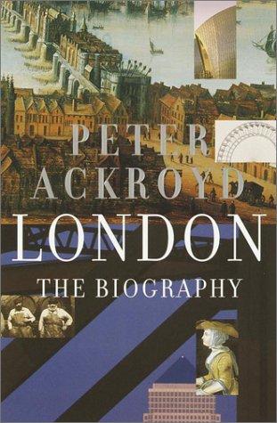 9780385497701: London: The Biography