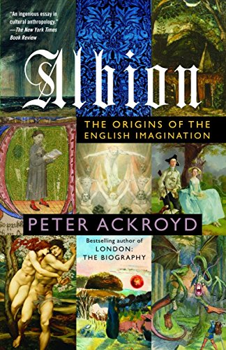 Albion: The Origins of the English Imagination: Peter Ackroyd