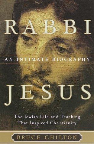 9780385497923: Rabbi Jesus: An Intimate Biography