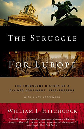 9780385497992: The Struggle for Europe: The Turbulent History of a Divided Continent 1945 to the Present