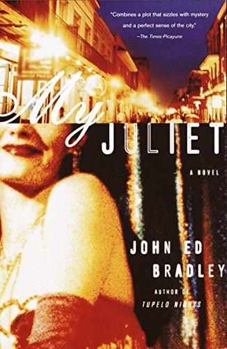 My Juliet: Bradley, John Ed;