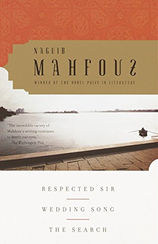 Respected Sir, Wedding Song, the Search: Mahfouz, Naguib; Mahfuz, Najib