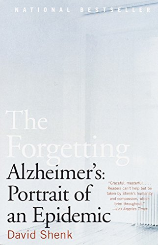 9780385498388: The Forgetting: Alzheimer's: Portrait of an Epidemic