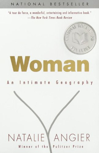 9780385498418: Woman: An Intimate Geography