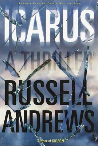 9780385498746: Icarus: A Thriller