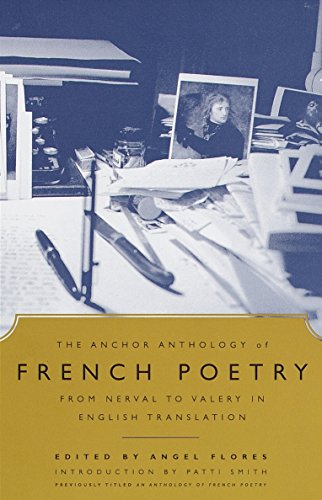 9780385498883: The Anchor Anthology of French Poetry: From Nerval to Valery in English Translation