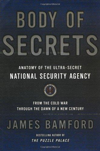 9780385499071: Body of Secrets: Anatomy of the Ultra-Secret National Security Agency