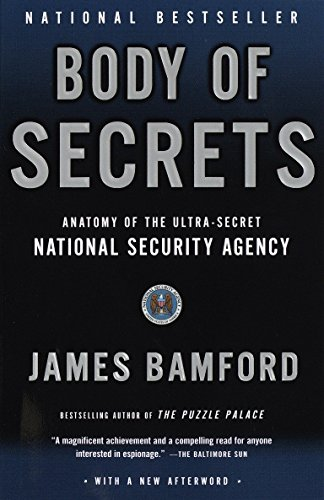 9780385499088: Body of Secrets: Anatomy of the Ultra-Secret National Security Agency