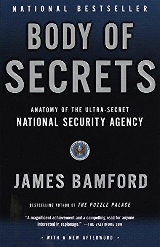 9780385499088: Body of Secrets: Anatomy of the Ultra-Secret National Security Agency