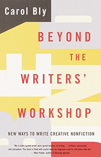 9780385499194: Beyond the Writers' Workshop: New Ways to Write Creative Nonfiction