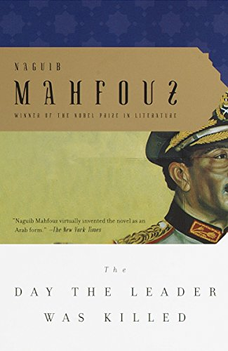 The Day the Leader was Killed: Mahfouz, Naguib