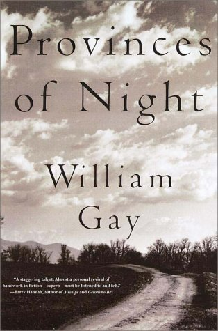 Provinces of Night: Gay, William