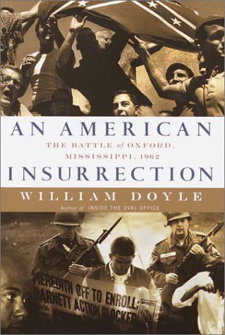 9780385499699: An American Insurrection: The Battle of Oxford, Mississippi, 1962