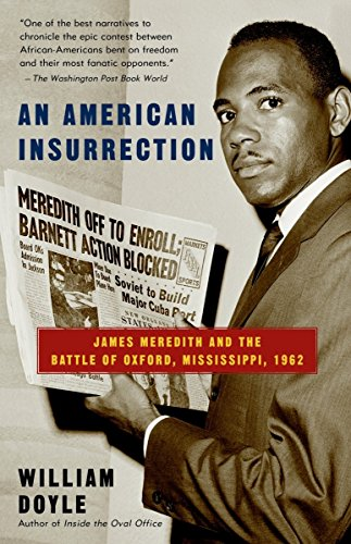 9780385499705: An American Insurrection: James Meredith and the Battle of Oxford, Mississippi, 1962