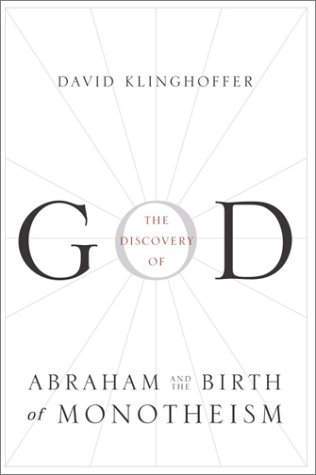 9780385499736: The Discovery of God: Abraham and the Birth of Monotheism