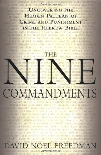9780385499866: The Nine Commandments: Uncovering the Hidden Pattern of Crime and Punishment in the Hebrew Bible