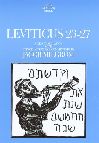 9780385500357: Leviticus 23-27: A New Translation with Introduction and Commentary (Anchor Bible)