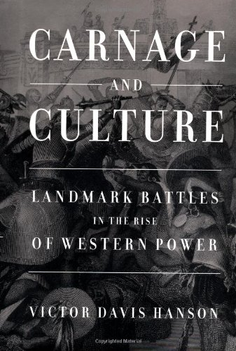 9780385500524: Carnage and Culture: Landmark Battles in the Rise of Western Power