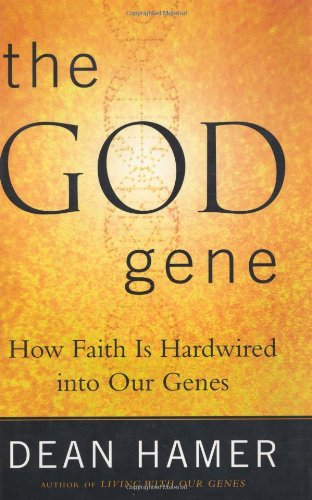 9780385500586: The God Gene: How Faith is Hardwired into our Genes