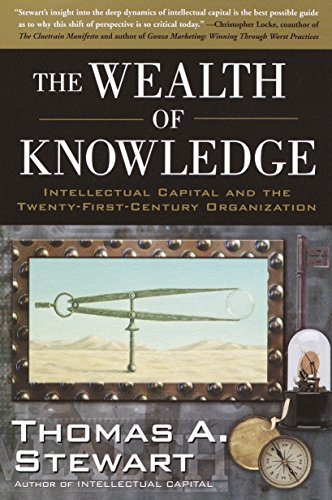 9780385500722: The Wealth of Knowledge: Intellectual Capital and the Twenty-first Century Organization