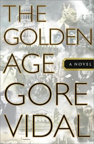 GOLDEN (THE) AGE: Vidal, Gore
