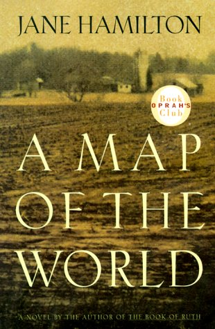 A Map of the World (Oprah's Book Club) (0385500769) by Hamilton, Jane