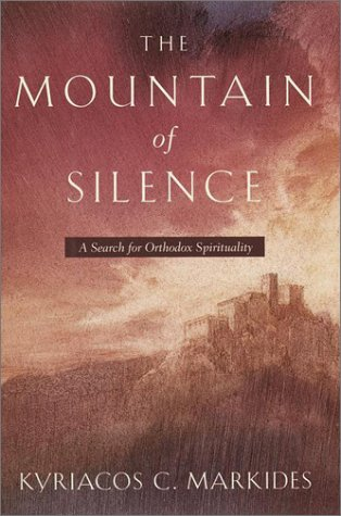 9780385500913: The Mountain of Silence: A Search for Orthodox Spirituality