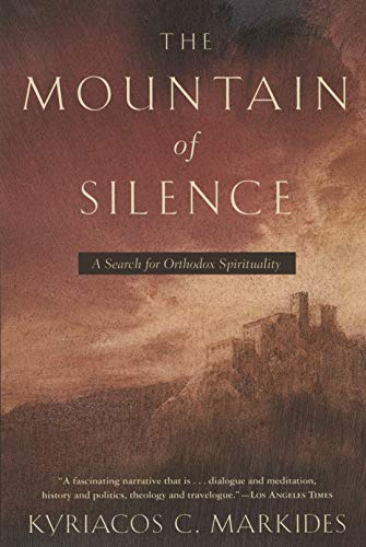 9780385500920: The Mountain of Silence: A Search for Orthodox Spirituality