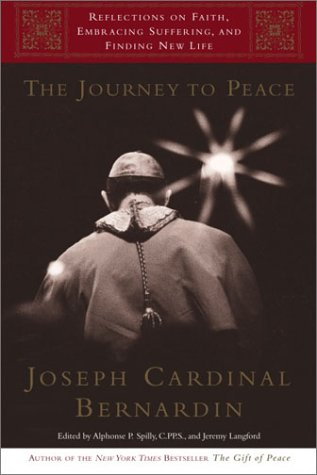 9780385501026: The Journey to Peace: Reflections on Faith, Embracing Suffering, and Finding New Life