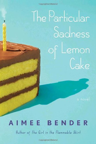 9780385501125: The Particular Sadness of Lemon Cake: A Novel