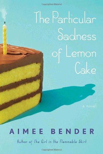 9780385501125: The Particular Sadness of Lemon Cake