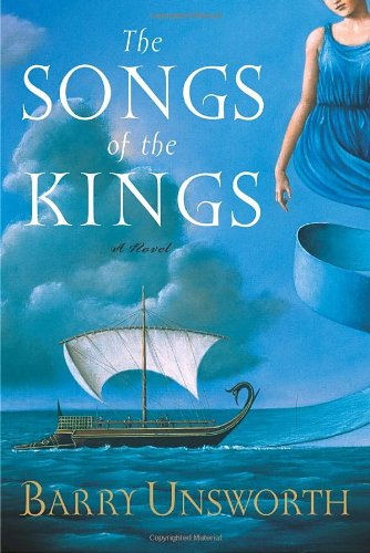 9780385501149: The Songs of the Kings (Unsworth, Barry)