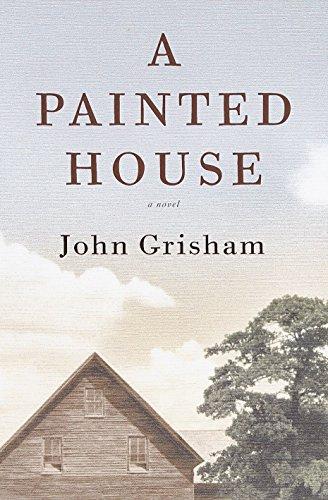 A Painted House: Grisham, John