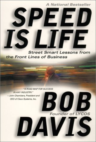 9780385501378: Speed Is Life: Street Smart Lessons from the Front Lines of Business