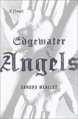 Edgewater Angels: Meallet, Sandro