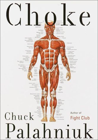 Choke -- SIGNED by Author: Palahniuk, Chuck