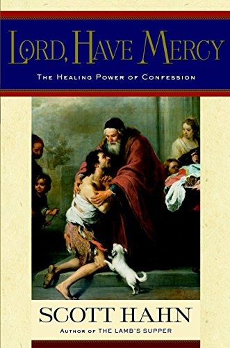 9780385501705: Lord, Have Mercy: The Healing Power of Confession