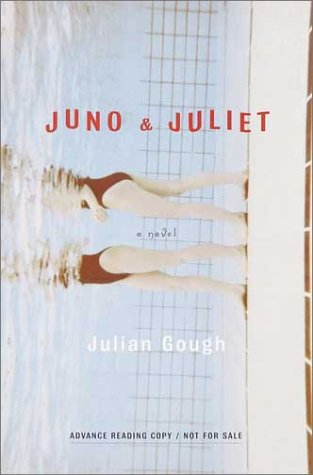 Juno and Juliet: Gough, Julian - VERY RARE SIGNED FIRST EDITION