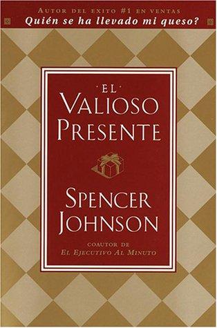 9780385501859: El Valioso Presente (Spanish Edition)