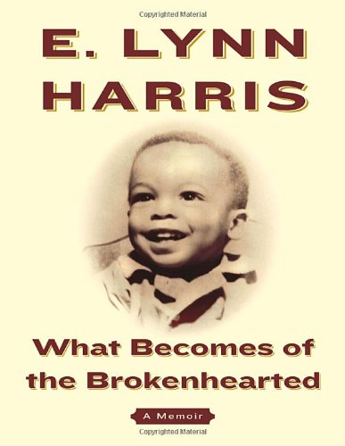 9780385502641: What Becomes of the Brokenhearted: A Memoir