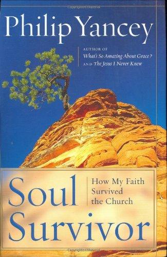 9780385502740: Soul Survivor: Why I am Still a Christian