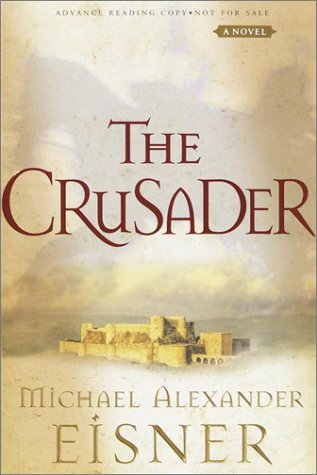 9780385502818: The Crusader: A Novel