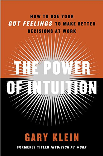 9780385502894: The Power of Intuition: How to Use Your Gut Feelings to Make Better Decisions at Work