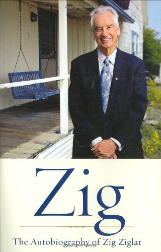 9780385502962: Zig: The Autiobiography of Zig Ziglar