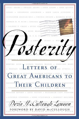 9780385503303: Posterity: Letters of Great Americans to Their Children