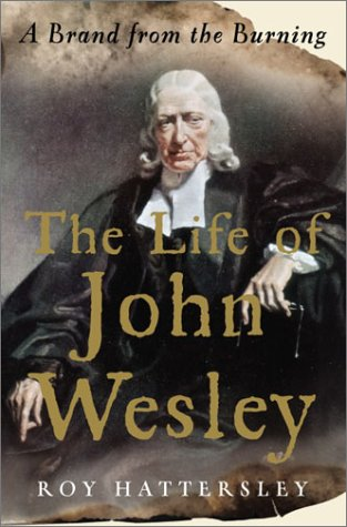 9780385503341: The Life of John Wesley: A Brand from the Burning