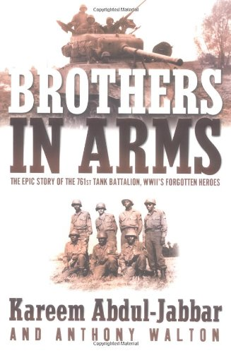 9780385503389: Brothers in Arms: The Epic Story of the 761st Tank Battalion, WWII's Forgotten Heroes